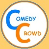 Comedy Crowd recommended